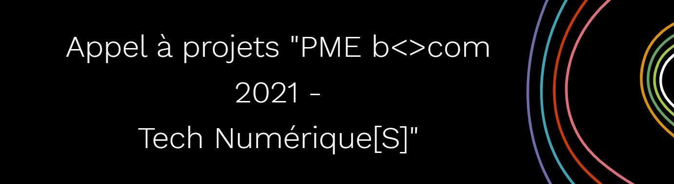 Appel A Projets Pme Bcom 2021