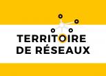 Territoire de réseaux 2021 aura lieu le 27 septembre !