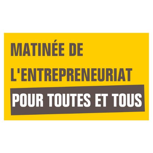 Matinée Entrepreneuriat pour toutes et tous le 1er octobre 2021