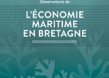 La 2nde édition de l'Observatoire de l'économie maritime en Bretagne est sortie