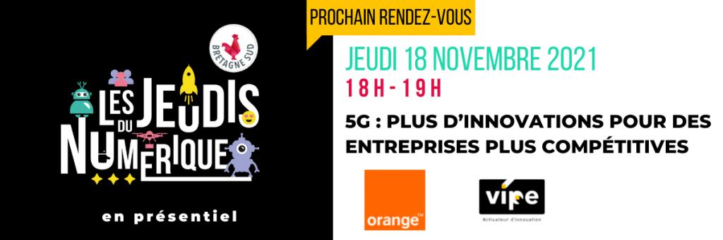 Jeudi Du Numerique 5g Orange 18 Octobre 2021