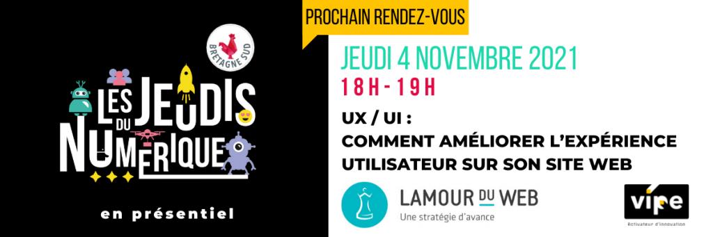 Jeudis Du Numerique Lamour Du Web Ux Ui 4 Novembre 2021
